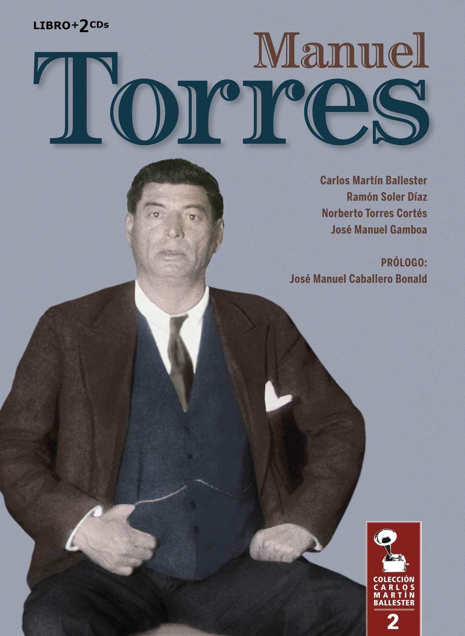 Ve la luz un libro disco sobre manuel torres - Ramon soler madrid ...
