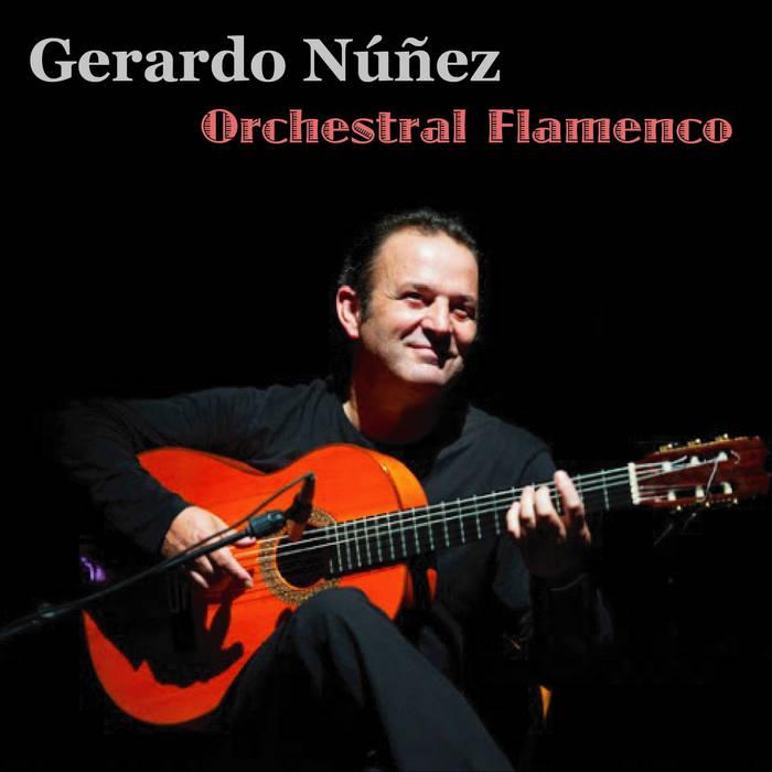 Carátula Orchestral Flamenco Gerardo Núñez