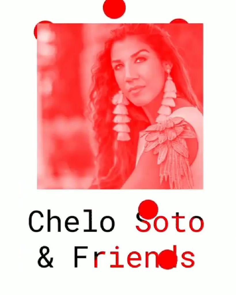 Chelo Soto y amigos