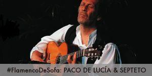 Paco de Lucía y su septeto